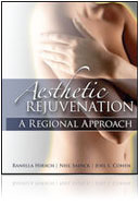 Aesthetic Rejuvenation - A Regional Approach